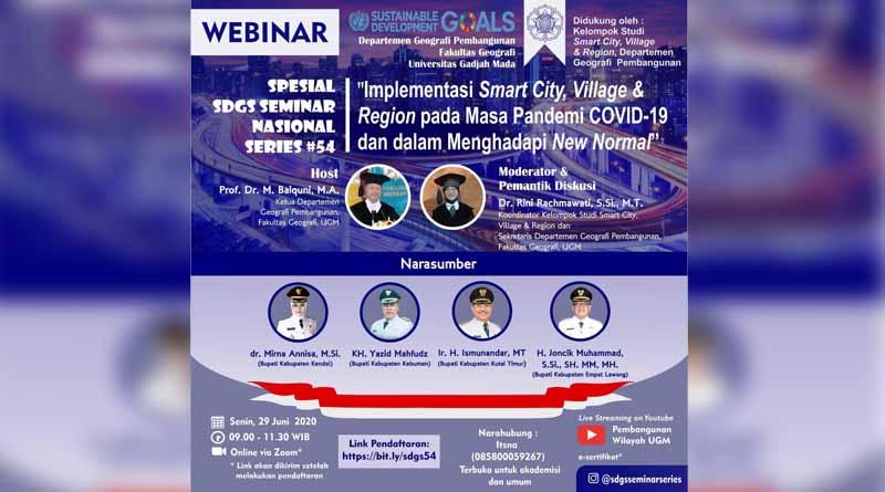 "Webinar dengan tema ""Implementasi Smart City, Village dan Region pada Masa Pandemi Covid-19 dan dalam menghadapi New Normal"